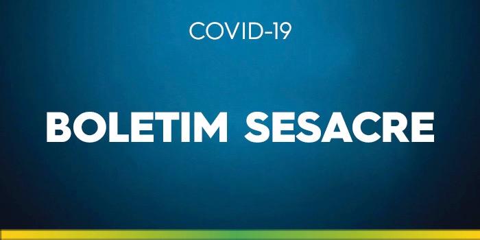Boletim Sesacre deste domingo, 29, sobre o coronavírus
