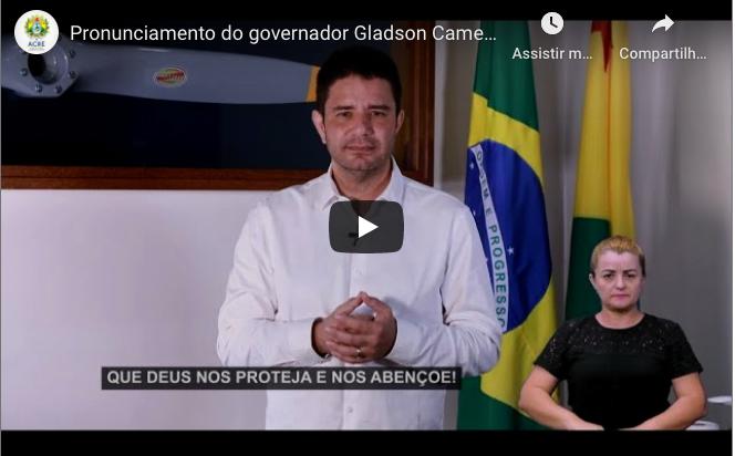 Pronunciamento do governador Gladson Cameli – 24 de maio de 2020