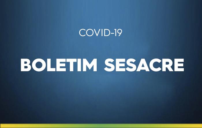Boletim Sesacre deste domingo, 18, sobre o coronavírus