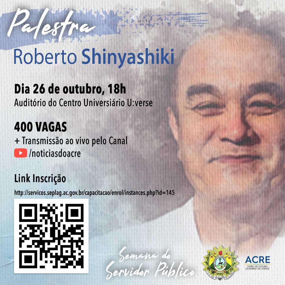 Abertas as inscrições para a palestra do escritor Roberto Shinyashiki
